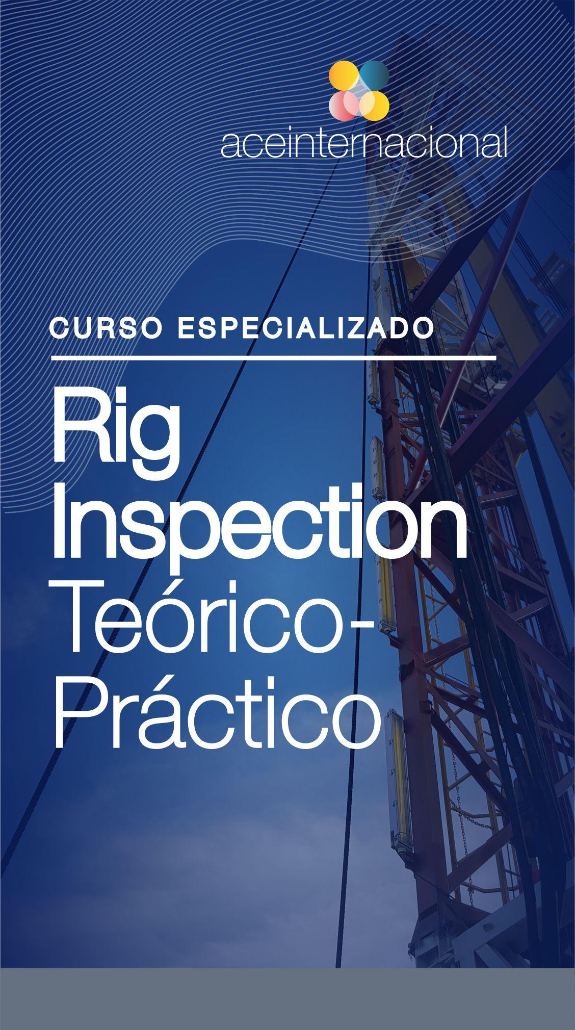 Curso Inspección de Taladros - Capacitación Rig Inspection