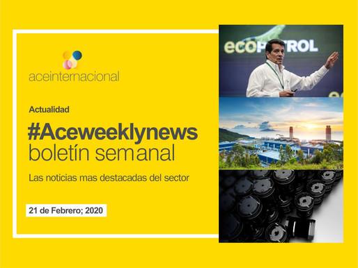 #Aceweeklynews: Las noticias destacadas de la semana para el sector energético. 21 de Febrero; 2020.
