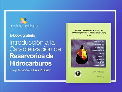 Introducción a la Caracterización de Reservorios de Hidrocarburos. Un Ebook Gratuito (Parte I y II.)
