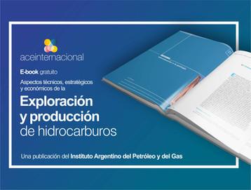 Exploración y producción de hidrocarburos. Un Ebook Gratuito.