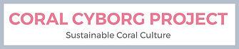Coral-Cyborg-Project.jpg