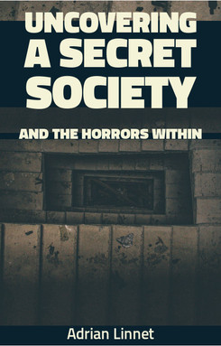 Uncovering A Secret Society