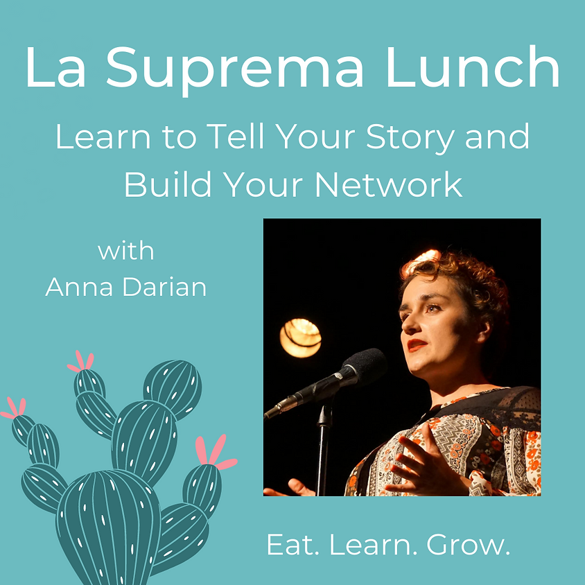 La Suprema Lunch with Anna Darian
