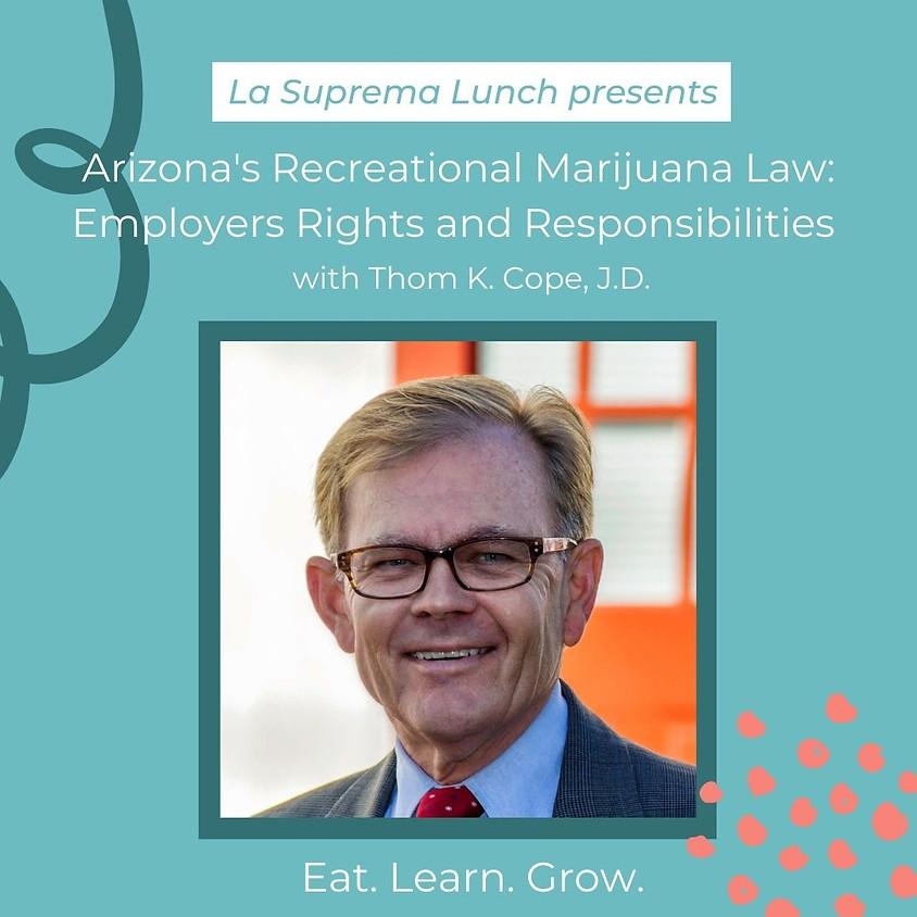 Arizona's Recreational Marijuana Law: Employers Rights and Responsibilities