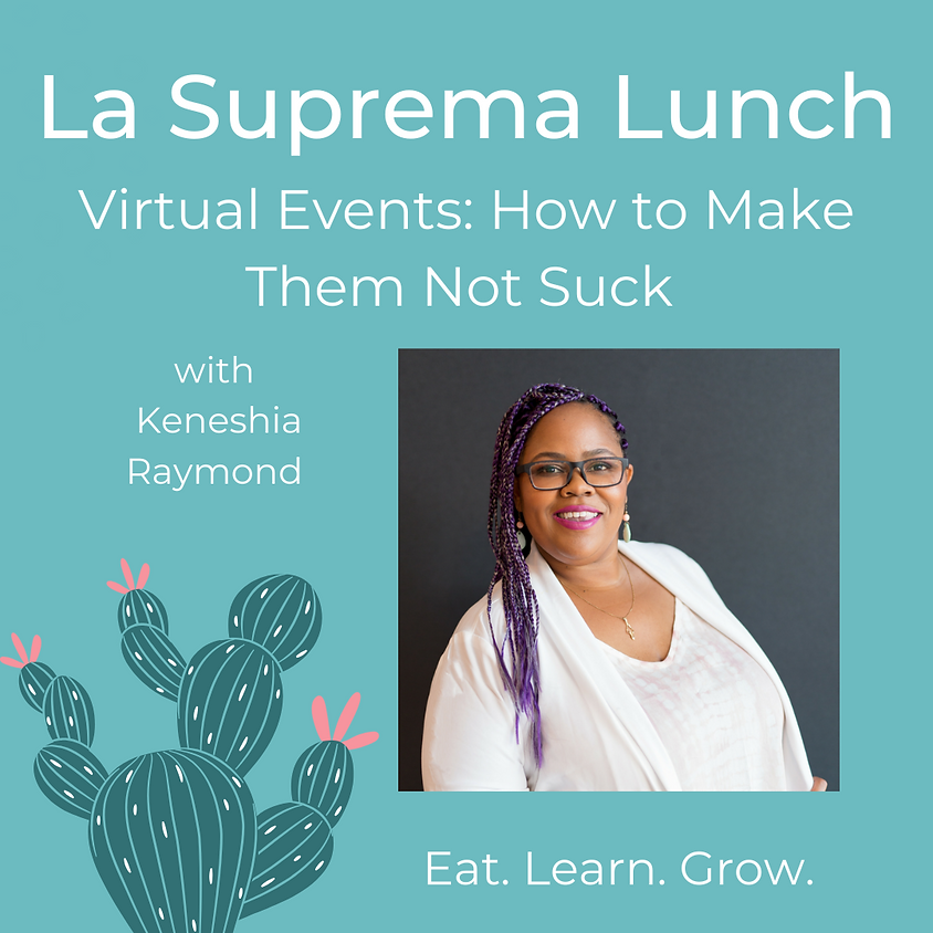 Virtual Events: How to Make Them Not Suck with Keneshia Raymond of Startup Tucson