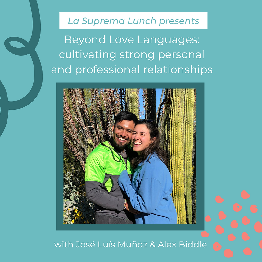 La Suprema Lunch: Beyond Love Languages: Cultivating Strong Relationships