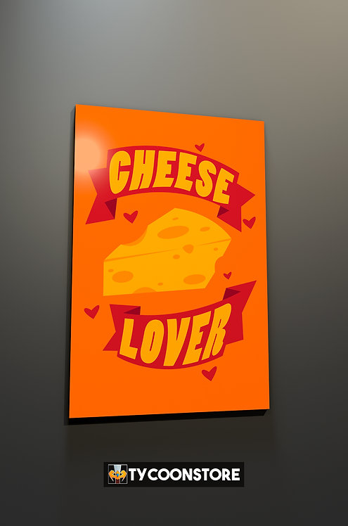 Placa Decorativa - Cheese Lover (Amante de Queijo)