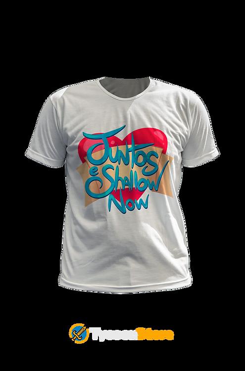 Camiseta Branca - Juntos e Shallow Now