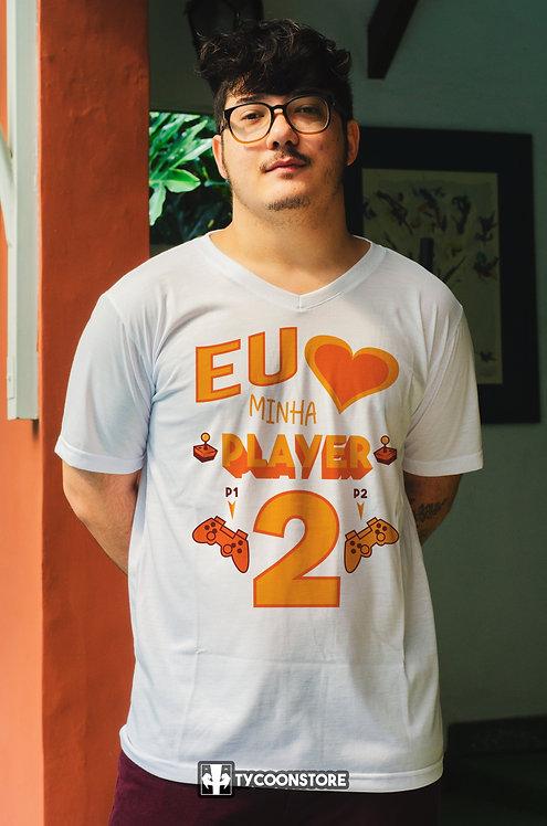Camiseta - Eu amo meu/minha Player 2