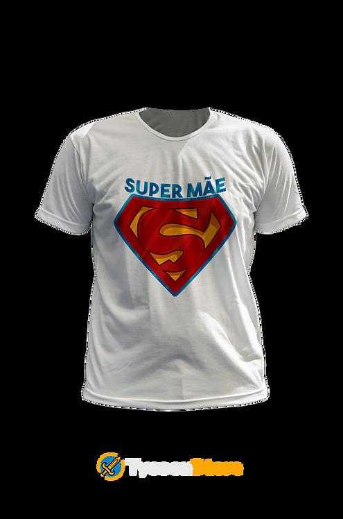 Camiseta Branca - Super Mãe