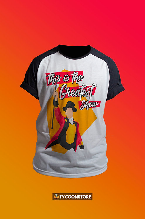 Camiseta - This is the greatest show (The Greatest Show)