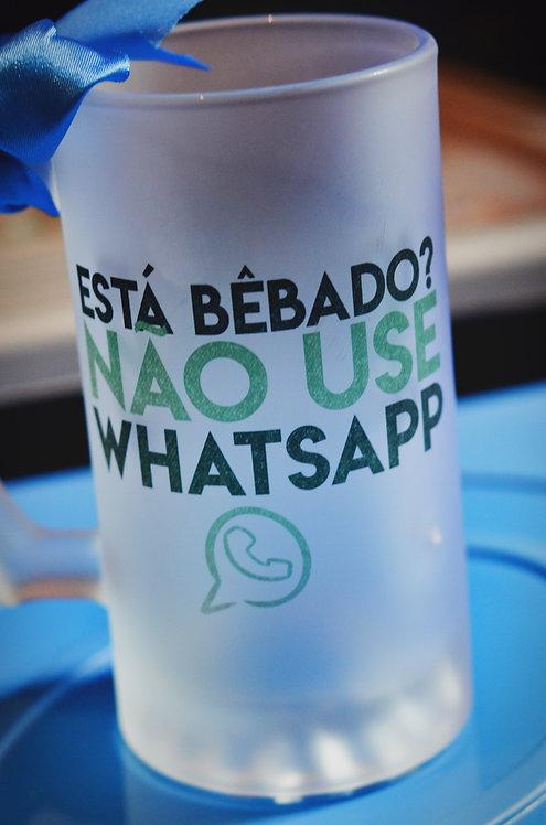 """Canecão - """"Está bêbado? Não use Whatsapp"""""""