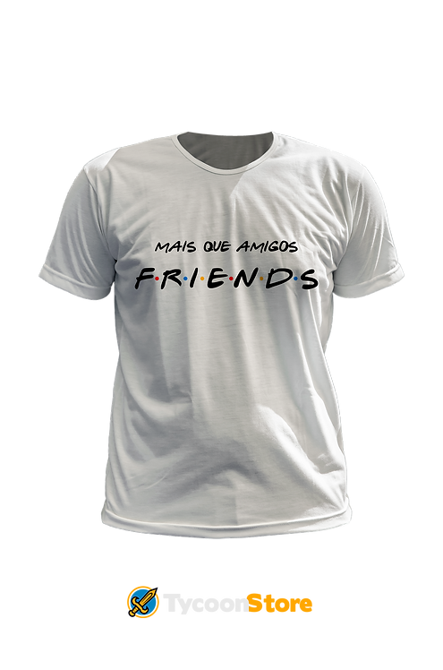Camiseta - Mais que amigos, Friends (Série Friends)