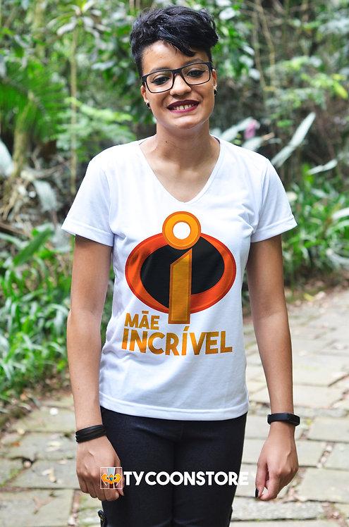 Camiseta - Mãe Incrível