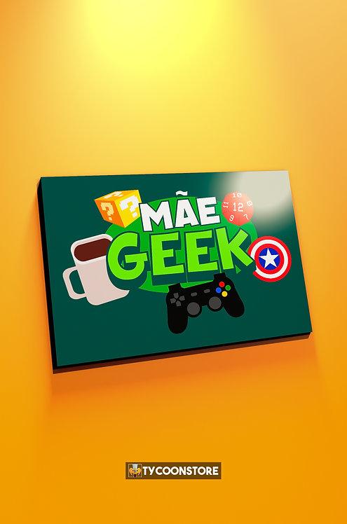 Placa Decorativa - Mãe Geek