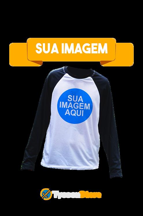Camiseta Manga Comprida  - Sua Imagem
