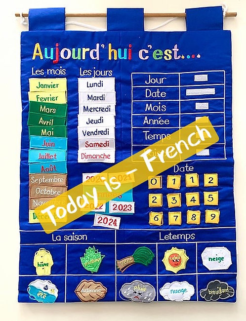 Today Is - French Fabric Wall Chart