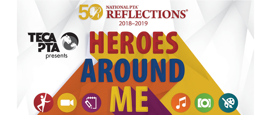 TECA PTA presents Heroes Around Me Art Contest