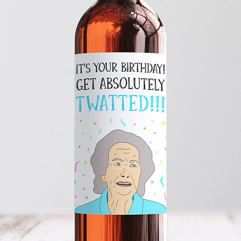 Get Absolutely Twatted Birthday Wine Label