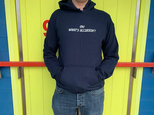 Oh! What's Occurrin'? Hoodie - Navy