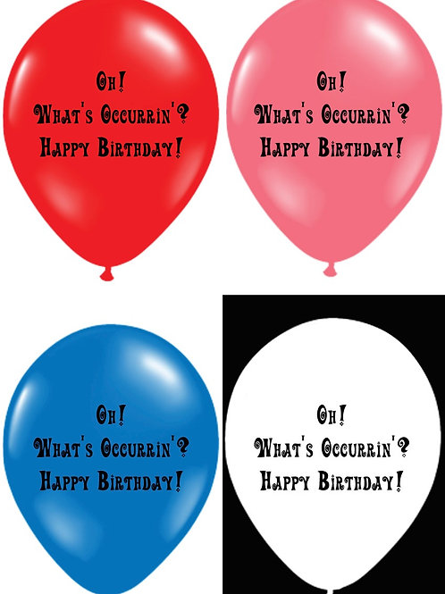 Oh! What's Occurrin' Balloons