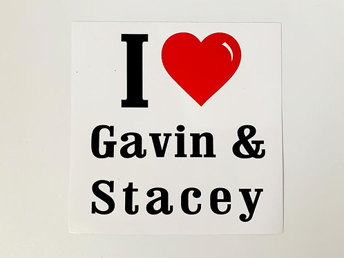I love Gavin & Stacey Sticker