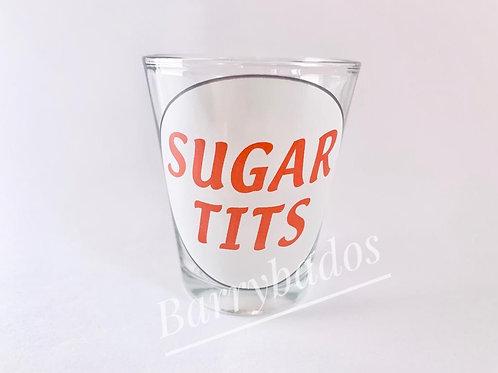 Sugar Tits Shot Glass
