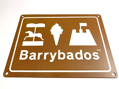 Barrybados Metal Sign