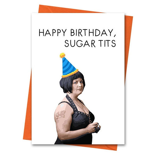 Sugar Tits Birthday Card