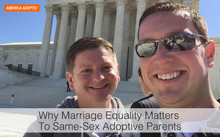 Why Marriage Equality Matters to Same-Sex Adoptive Parents