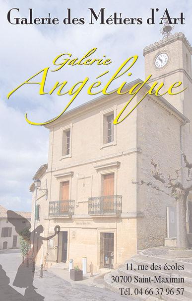 Le première Galerie Angélique, à Saint Maximin du Gard