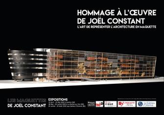 Hommage à l'oeuvre de Joël Constant, maquettiste. Appel aux dons
