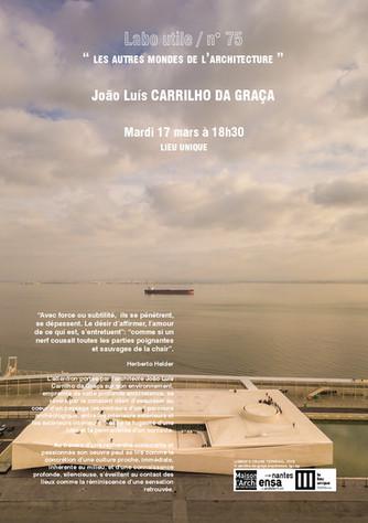 LABO UTILE #75 . João Luis Carrilho DA GRAÇA . Portugal