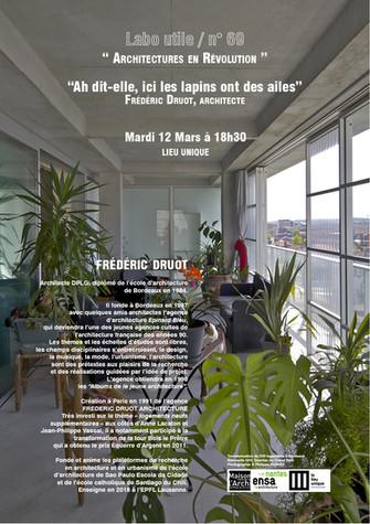 RDV DE L'ARCHITECTURE . LABO UTILE #69 . Frédéric Druot . Mardi 12 Mars