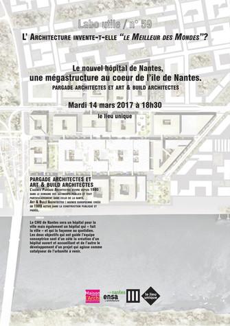 LABO UTILE # 59  / le nouvel hôpital de Nantes / 14 mars-18h30