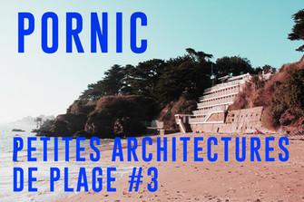 PORNIC - Petites architectures de plage #3