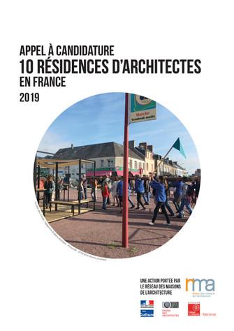 APPEL À CANDIDATURE NATIONAL 2019                     10 résidences d'architectes en France &amp