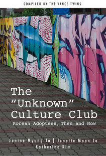 The Unknown Culture Club: Korean Adoptees, Then and Now
