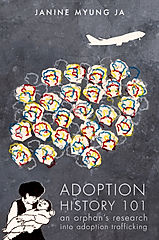 Adoption History 101 by Janine Myung Ja