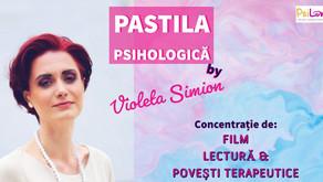 Pastila Psihologică #8 by Violeta Simion - Relația terapeutică: tipologii de clienți și terapeuți