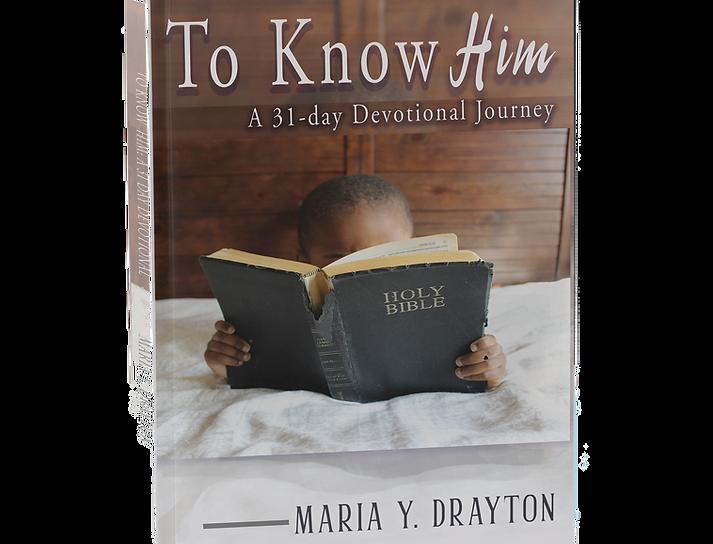 To Know Him-A 31 Day Devotional Journey