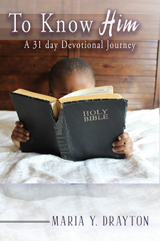 To Know Him/A 31 Day Devotional Journey (eBook)