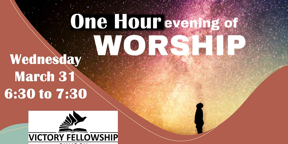 One Hour Evening Of Worship