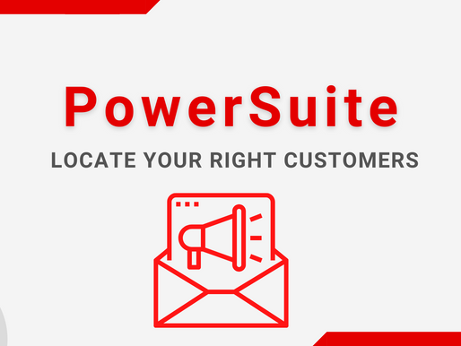 Tips - PowerSuite Campaign Module to Maximize Customers Lifetime Values!