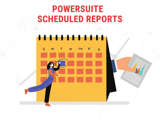Schedule Your Reports in PowerSuite