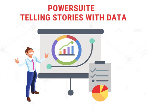Telling Stories with PowerSuite Reports