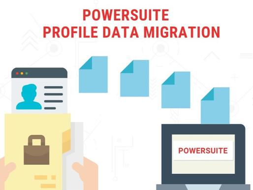 Seamless Data Migration to PowerSuite