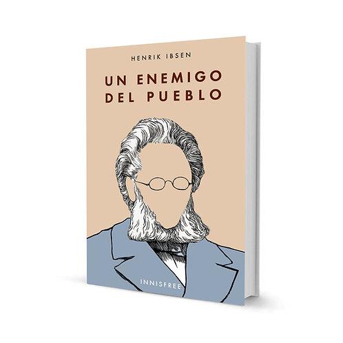 Un enemigo del pueblo — Henrik Ibsen
