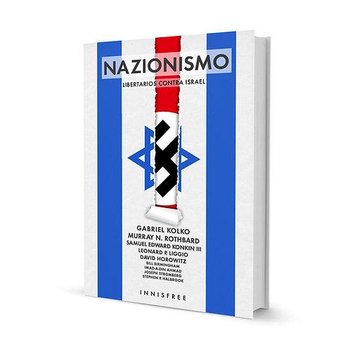 NAZIONISMO. Libertarios contra Israel — VVAA