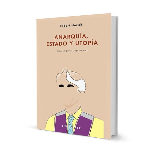 Anarquía, Estado y utopía — Robert Nozick
